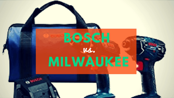 Bosch vs. Milwaukee