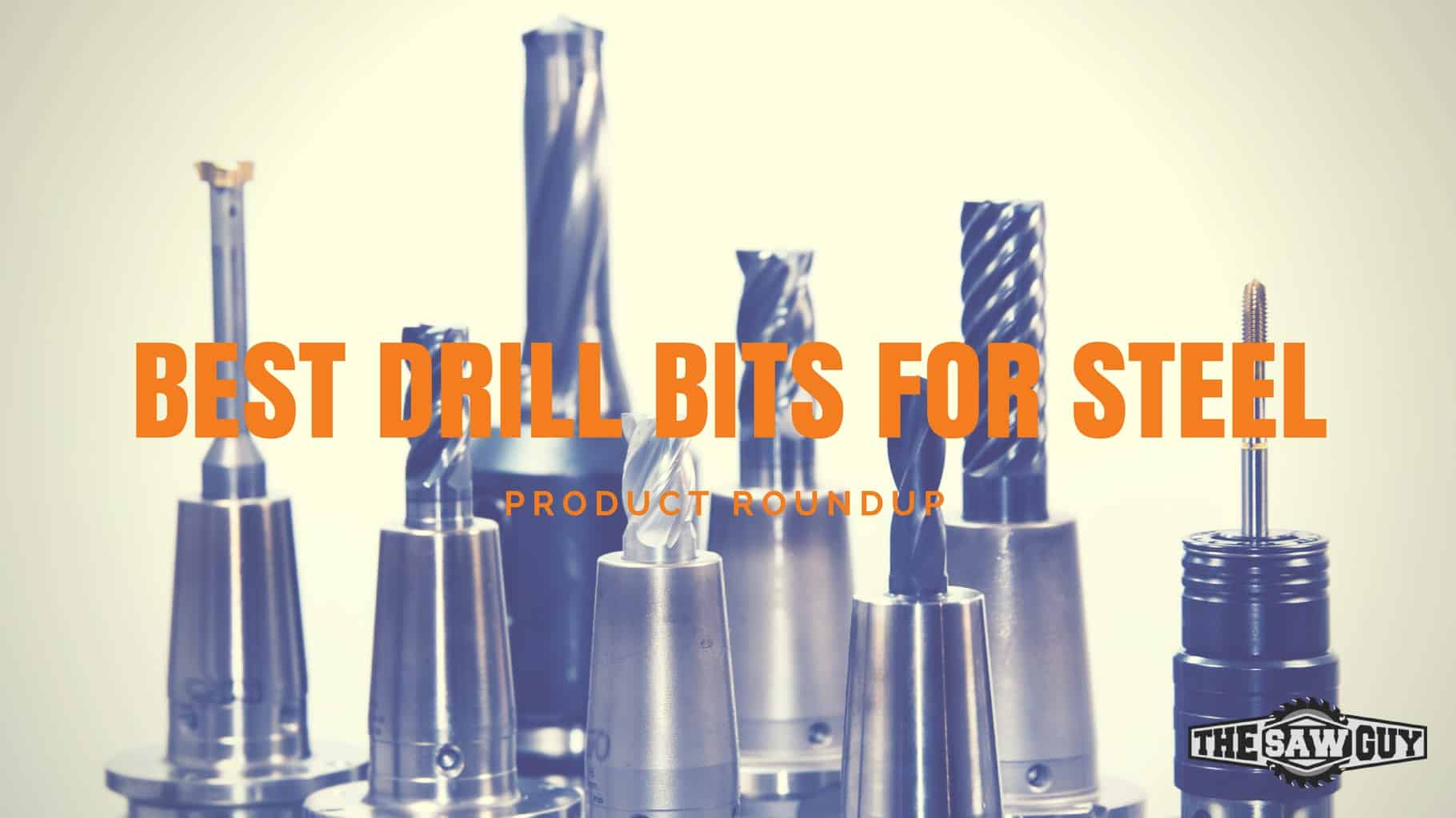9478b66d828 The Best Drill Bits for Steel 2019 - Comparisons   Reviews