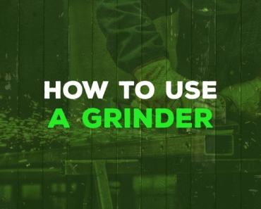 how to use a grinder