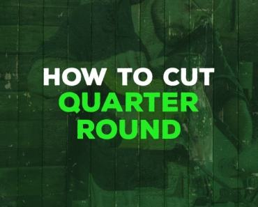 how to cut quarter round