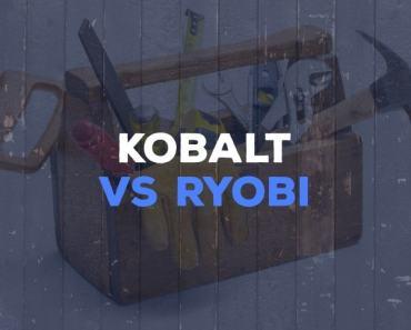 Kobalt vs Ryobi