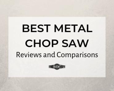 Best Metal Chop Saw