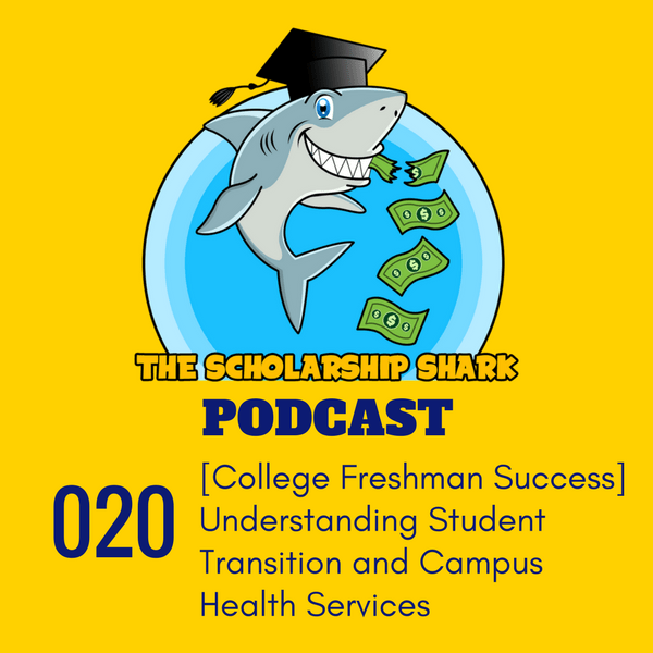 020: [New Student Success] Understanding Student Transition and Campus Health Services