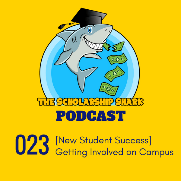 023: [New Student Success] Getting Involved on Campus