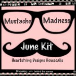 {Day 2 June Release Housecalls Kit:Mustache Madness}