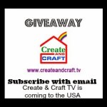 UPDATED: Create and Craft TV Giveaway!!!!