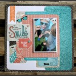 Chalk it Up Smile Layout…..