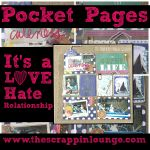 Pocket Pages- It's a LOVE/HATE Relationship