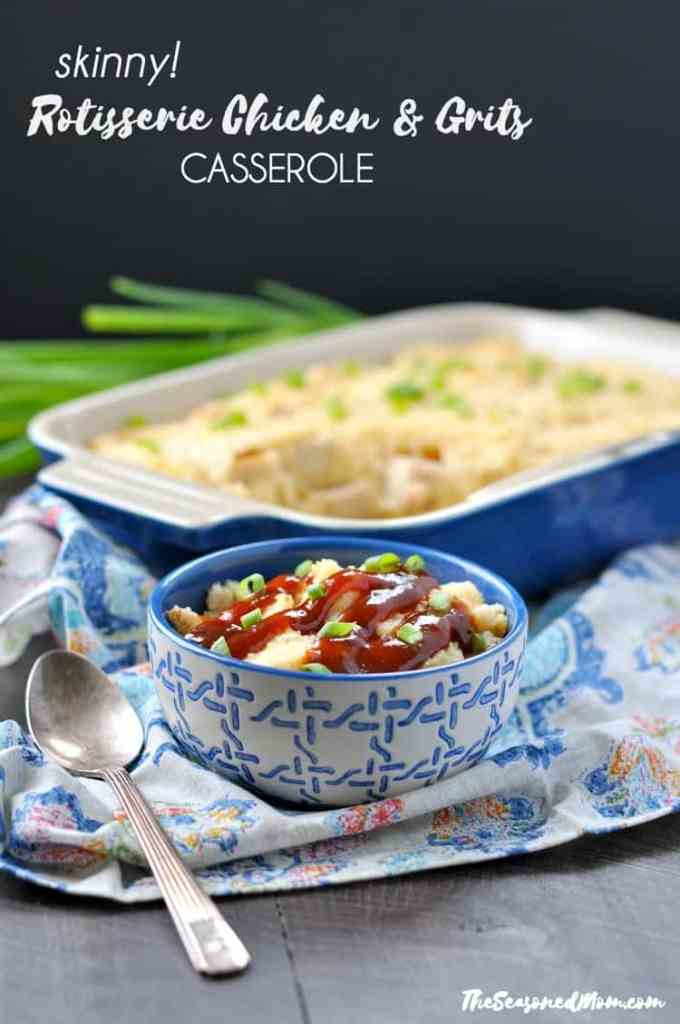 Skinny Rotisserie Chicken and Grits Casserole