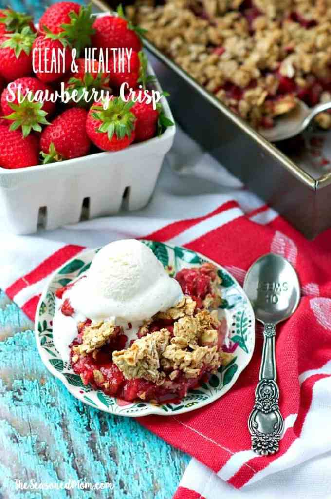 Clean and Healthy Strawberry Crisp