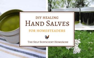 DIY Hand Salves for Homesteaders