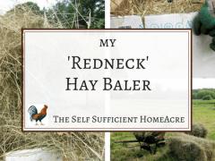 My redneck hay baler