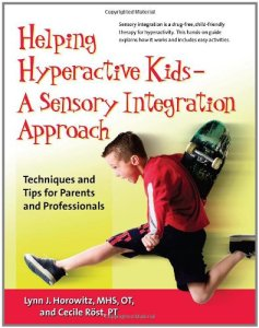 Helping Hyperactive Kids – A Sensory Integration Approach