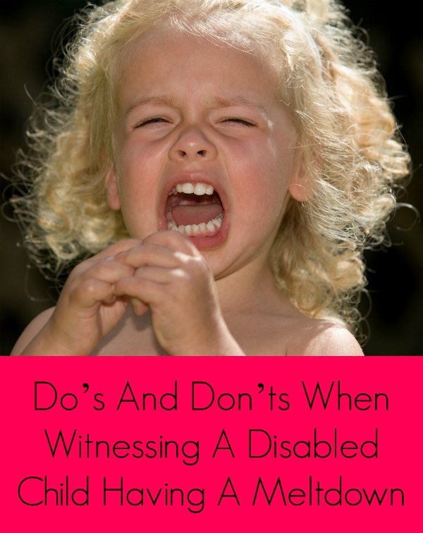 Do's And Don'ts When Witnessing A Disabled Child Having A Meltdown