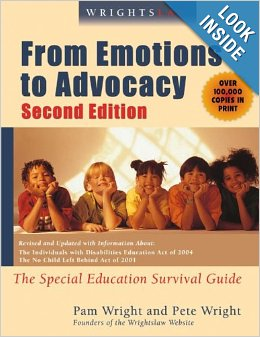 Book: Wrightslaw: From Emotions to Advocacy: The Special Education Survival Guide by Peter W. D. Wright and Pamela Darr Wright