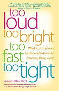 What to Do If You Are Sensory Defensive in an Overstimulating World