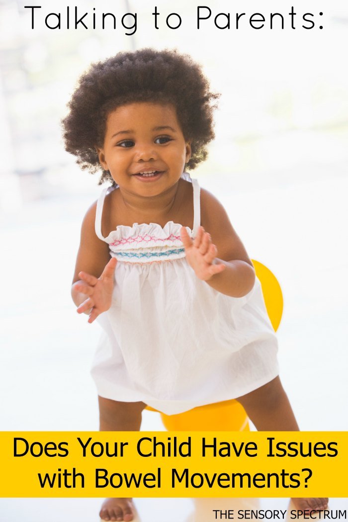 Does Your SPD Kiddo Have Bowel Movement Issues? | The Sensory Spectrum