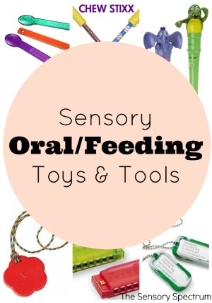 Sensory Oral / Feeding Toys & Tools | The Sensory Spectrum