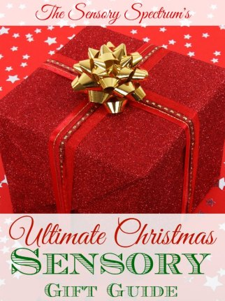 Ultimate Sensory Christmas Gifts Guide | The Sensory Spectrum
