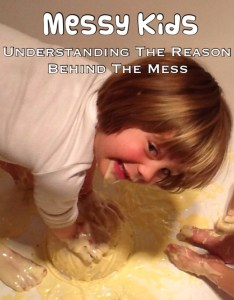 Messy Kids: Understanding The Reason Behind The Mess