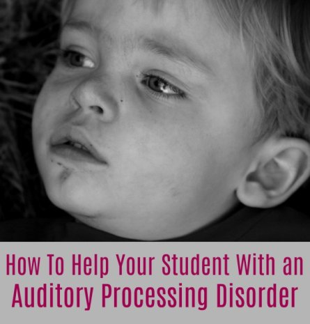 How To Help Your Student With an Auditory Processing Disorder