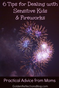 How to Help Your Sensitive Child Deal with Fireworks
