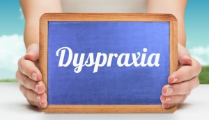 What is Dyspraxia?