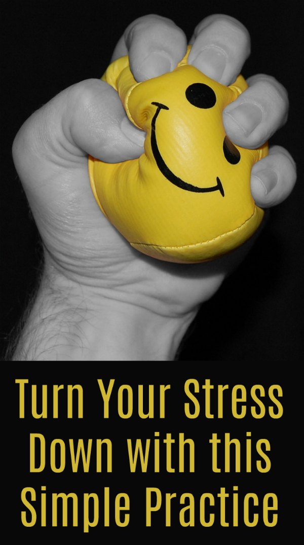 Turn Your Stress Down with this Simple Practice