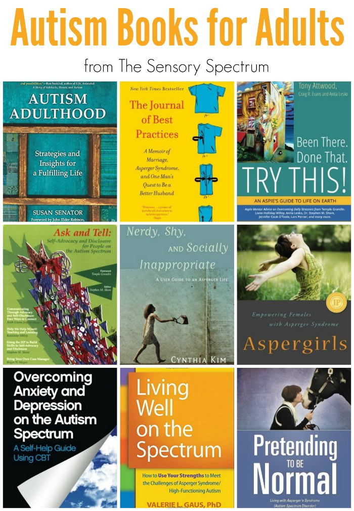 Books on Autism for Adults! These books are focused on readers with Autism in helping themselves cope. | The Sensory Spectrum