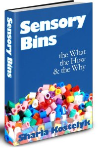 Sensory Bins: The What, The How and The Why