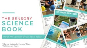 The Sensory Science Book Volume 1 – Colors, The Senses and Nature