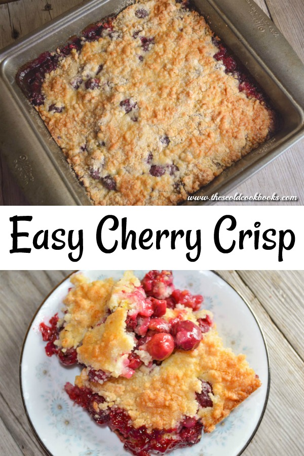Cherry Crisp Dessert uses fresh cherries to create a delicious dish.