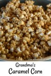 Grandma's Caramel Corn is a delicious treat that is perfect for the fall.