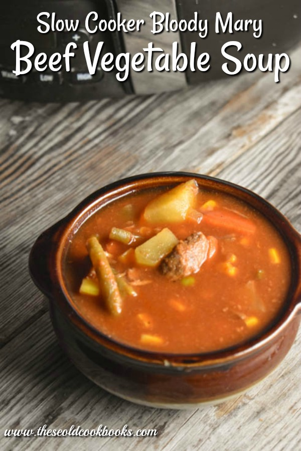 Slow Cooker Bloody Mary Beef Vegetable Soup is a traditional soup with an added kick.