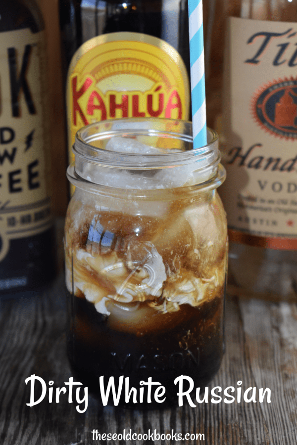 A Dirty White Russian Cocktail takes the basic White Russian recipe of vodka, Kahlua and heavy whipping cream up a notch with come extra caffeine in the form of cold brew coffee.