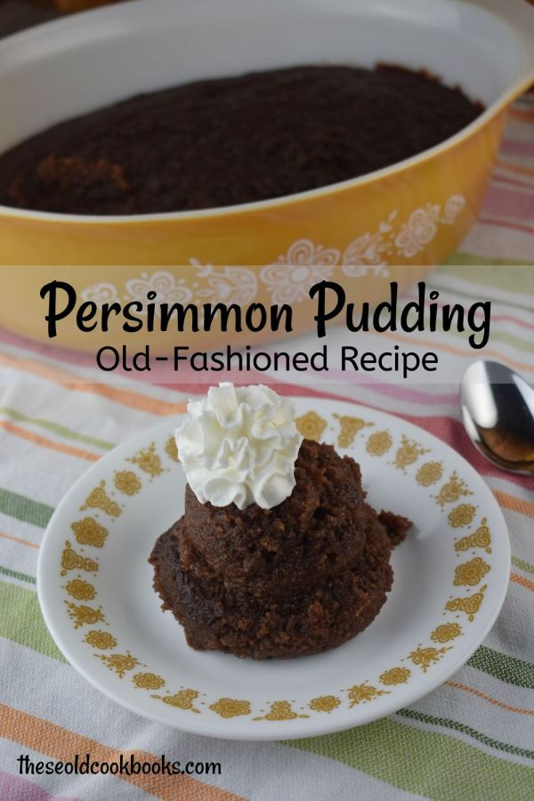 If you are looking for an old fashioned persimmon pudding recipe, look no farther. Our version is authentic and pure and full of true persimmon flavor.  This simple recipe tastes like just like it should---like persimmons!