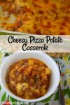 Pizza Potato Casserole is a cheesy casserole that your kids will love.  With a base of diced potatoes, it's an easy and economical dinner that can be stretched to serve a crowd.