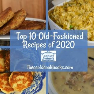 The top 10 recipes from 2020 on These Old Cookbooks range from delicious side dishes and crock pot meals to old-fashioned casseroles and desserts. In what has been an incredibly interesting year, we have seen several new recipes be embraced by our readers.