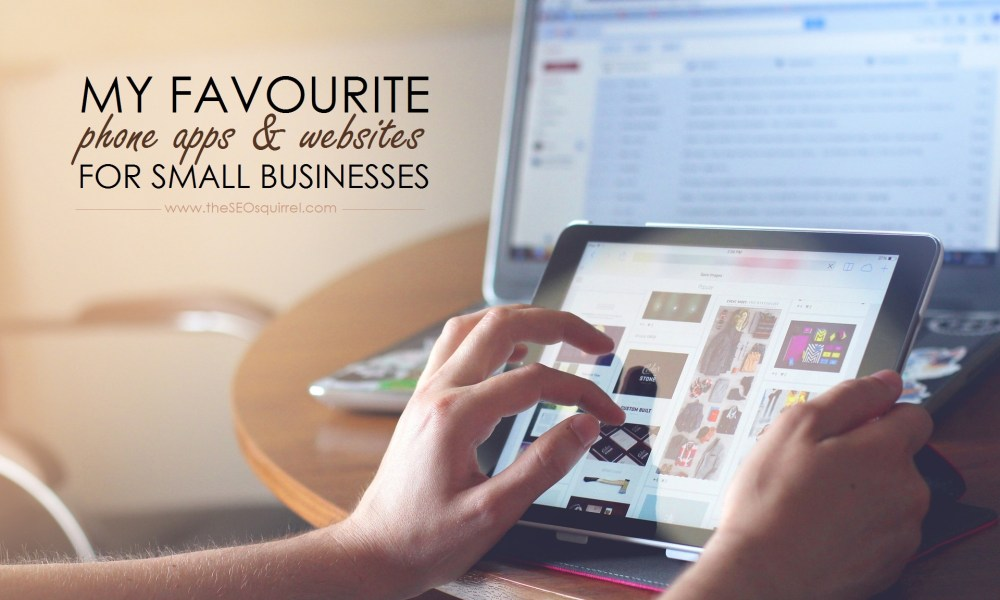 Favourite Business Apps & Sites
