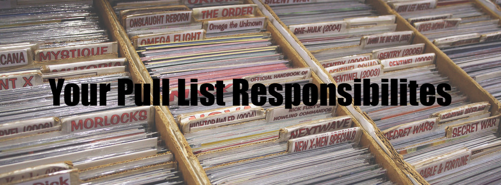 Your Pull List Responsibilities