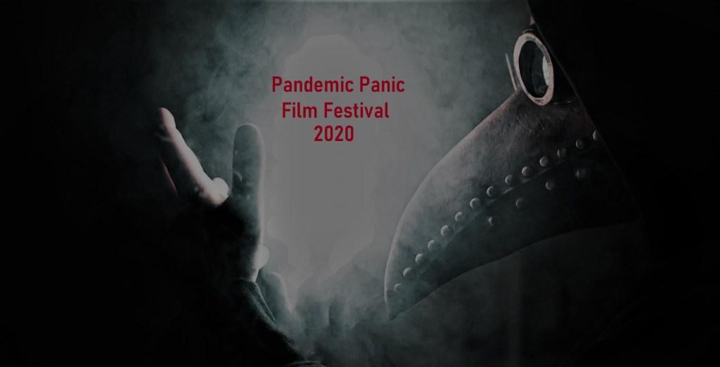 Pandemic Panic Film Festival