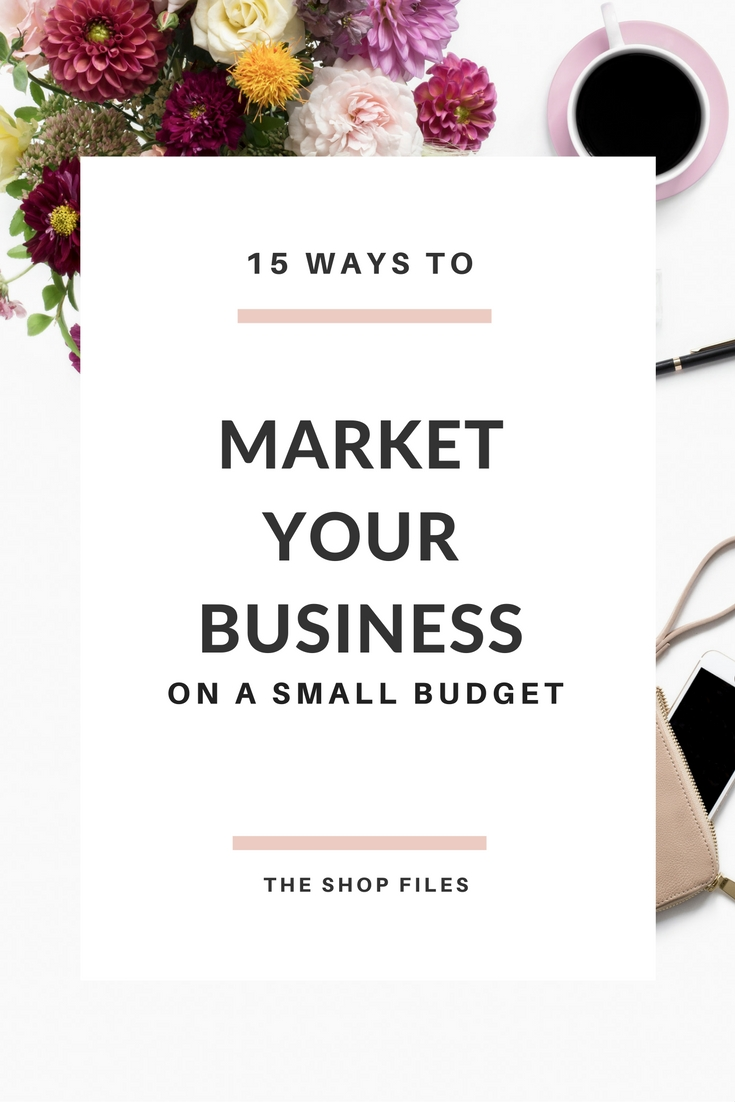 How to Market Your Business on a Small Budget