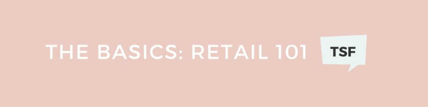 The Basics Retail 101 - The Shop Files