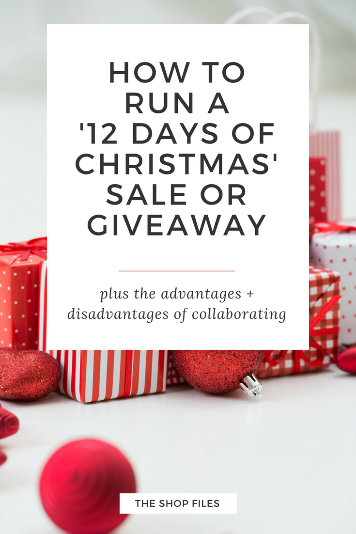 The ultimate guide on how to create a 12 Days of Christmas sale or giveaway event to increase sales for the holiday season