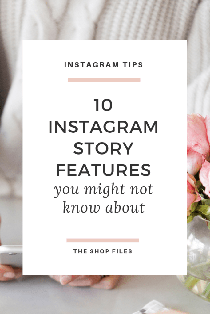 10 Instagram Story Features - You Might Not Know About - Tips on how to Use Instagram Stories for Business - How to Add Highlight Cover Photos Without Cluttering Your Stories - How to Link to Instagram Story Highlights