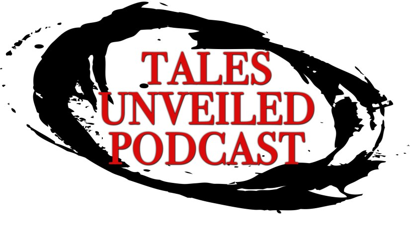 Tales Unveiled Podcast
