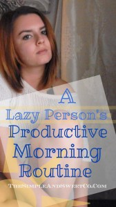 Lazy Person's Morning Routine Pin