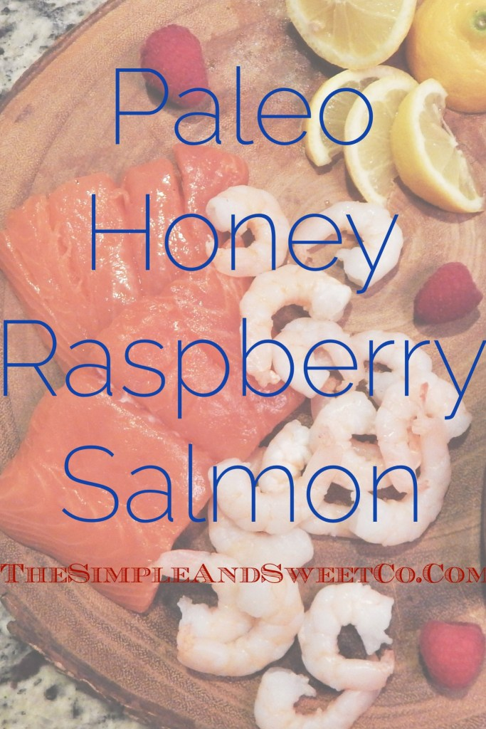 Honey Rasperry Salmon Paleo Pin