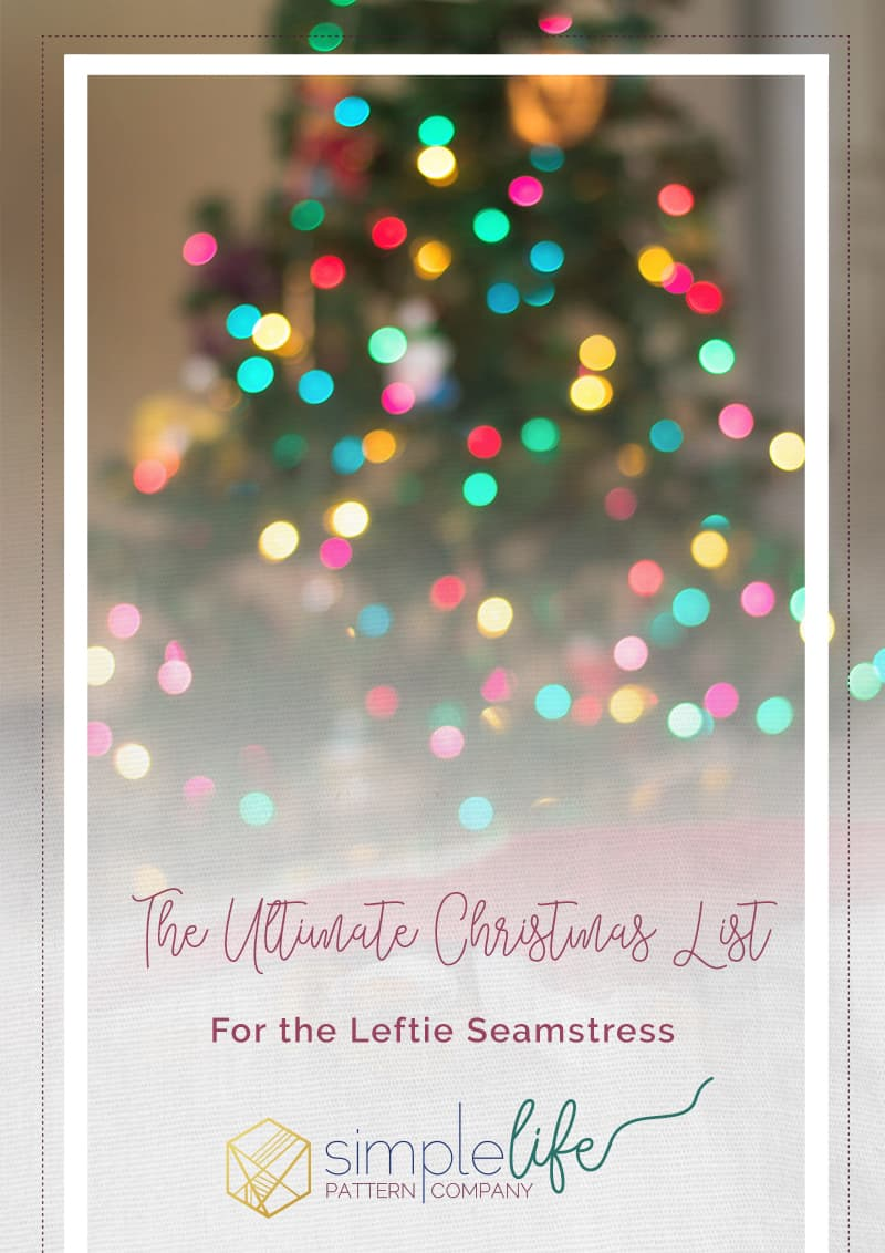 Simple Life Pattern Company | The Ultimate Christmas List for the Leftie Seamstress, Left-Handed, Fiskars, Scissors, Rotary Blade, Cutting Mat, Button Hole Opener, Shears, Hawthorne Threads, Indy Bloom, Watercolors, Florals, Fabric, The Perfect Potholder, Holly's Reversible Apron, Dolly Wendy, Dolly, American Girl Dolls, Bitty Baby, Wellie Wishers