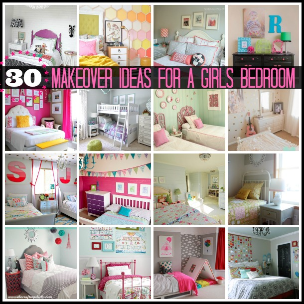 30 Makeover Ideas for Girls Bedrooms